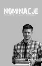 Kącik nominacji by Dean_Winchester06
