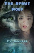 The Spirit Wolf (Deel 4 The Elements Wolves Serie) 》Lopend《 by Ikkusss