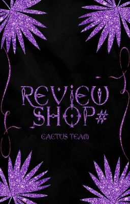 [ĐÓNG] [Cactus Shop] Review 2