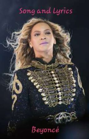Lyrics to Beyoncé - Run The World - Wattpad