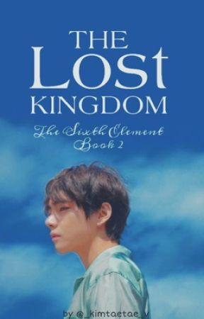 ●The Sixth Element : The Lost Kingdom by _kimtaetae_v