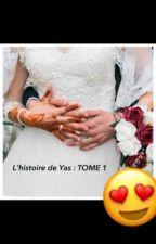 L'histoire de Yas TOME 1 by marokiiiine212-