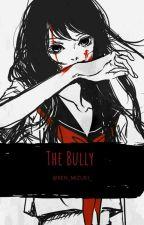 The Bully (Refund High School) by _Ren_Mizuki_