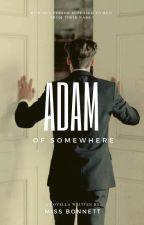 Adam (A Somewhere Novella) MXM by MissBonnett