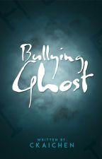 Bullying Ghost by ckaichen