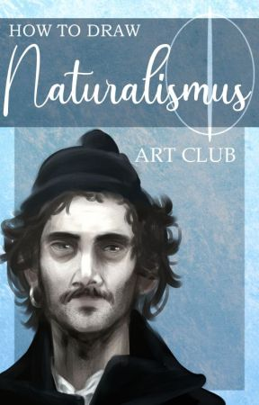 How To Draw: Naturalismus by _ArtClub_