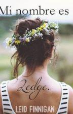 Mi nombre es Ledge. by LeidFinnigan