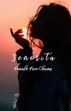 Señorita ❁ Female Face Claims  by Void_Ty