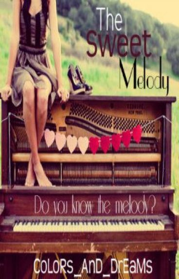 The Sweet Melody by CoLoRs_AnD_DrEaMs