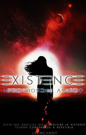 EXISTENCE: Herederos del Asgard