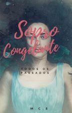 (Completa) Sopro Congelante (Todos os passados) by tinna938