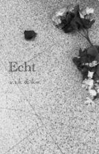Echt by vyther15