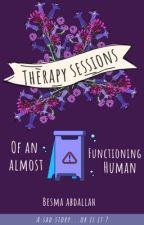 Therapy sessions  of an almost functioning human by besmabesma3