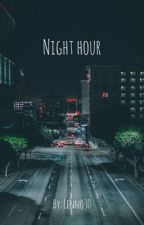 Night Hour  by Lenno30