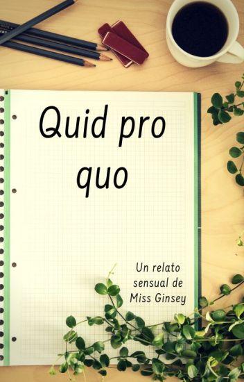 Quid pro quo - un relato sensual