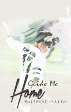 Guide me home || l.t.  AU [MATURE] by WhisperOfFaith