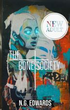 The Bone Society  by Groovy_Jedi