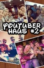 YouTuber Haus 2 | Taddl Fan Fiction | helloiamninaa by helloiamninaa