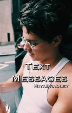 Text Messages|Brad Simpson  by HiyaBradley