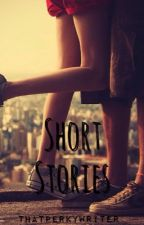 One shots (Collection of short stories) by ThatPerkyWriter