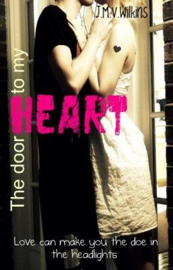 The door to my heart