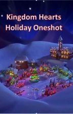 Kingdom Hearts Holiday Oneshot by Etay1010