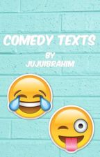 Comedy texts by JuJuIbrahim