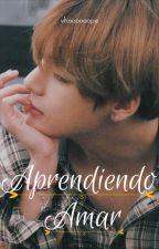 Aprendiendo amar ~Taehyung by Vhooooooooope