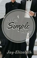 A Few Simple Rules by Jay-Elizabeth