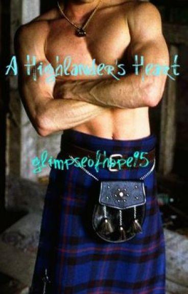 A Highlander's Heart(ON HOLD)