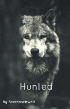 HUNTED- By Beerenschweif by Beerenschweif