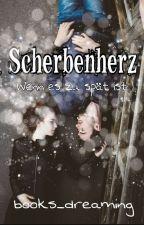 Scherbenherz - Wenn es zu spät ist by books_dreaming