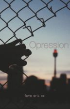 opression  by ericlarinet