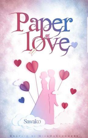 Paper Love by -Sawako-