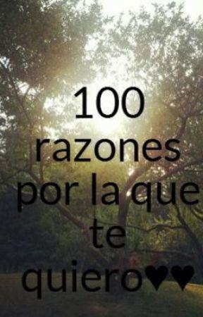 100 Razones Por Las Que Te Quiero Wattpad