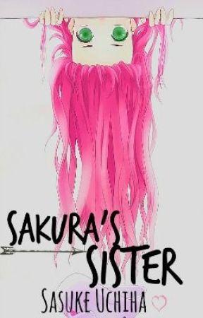 Sakura's Sister (Sasuke Uchiha) - Wattpad