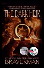 The Dark Heir (Open Novella Contest 2019) by HM_Braverman