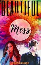 Beautiful Mess ✔ by Cinematicbeats
