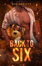 Back to Six by SaviorKitty