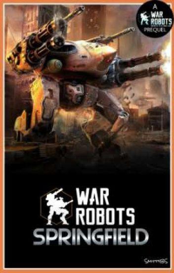 War Robots: Springfield