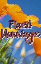 Fixed Marriage by SeventeenJun_Hui