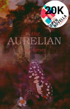 The Aurelian [Open Novella Contest] ✔️ by _arielle_