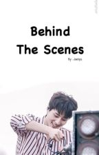 Behind The Scenes by Jaelips