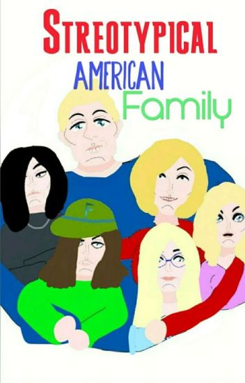 Stereotypical American Family