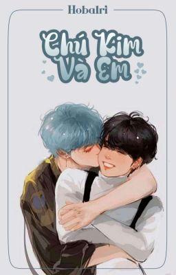 Đọc truyện (TaeKook) Chú Kim và Em.