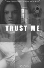 Trust Me  Jos Canela Y Tú  by iishipus