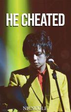 He Cheated / Zild Benitez AU Short Story by trashynicole_