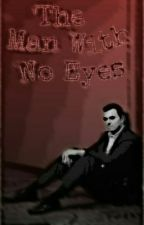The Man With No Eyes by ilovesethmacfarlane