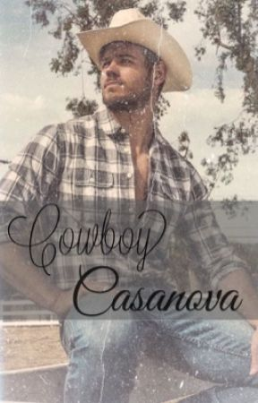 Cowboy Casanova by Haleyg124