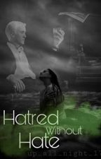 Hatred Without Hate // Draco Malfoy by Up_all_night_17